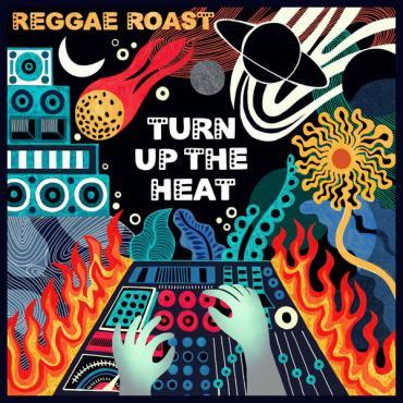 Turn Up the Heat - Reggae Roast