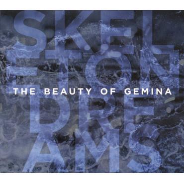 Skeleton Dreams - The Beauty Of Gemina