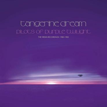 Pilots Of Purple Twilight (The Virgin Recordings 1980-1983) - Tangerine Dream