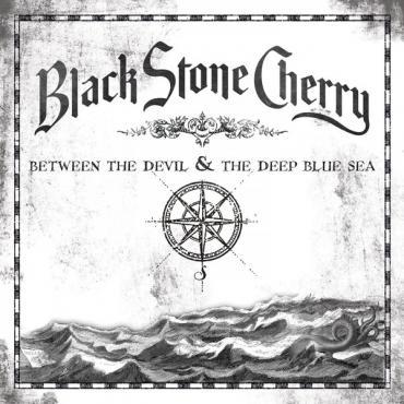 Between The Devil & The Deep Blue Sea - Black Stone Cherry