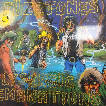 Lysergic Emanations - The Fuzztones