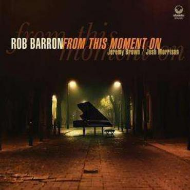 From This Moment On - Rob Barron