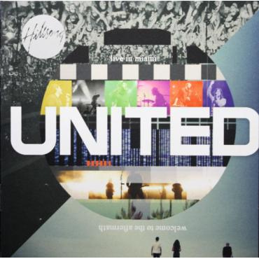 Live In Miami: Welcome To The Aftermath - Hillsong United