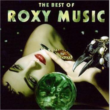 The Best Of Roxy Music - Roxy Music