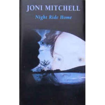 Night Ride Home - Joni Mitchell