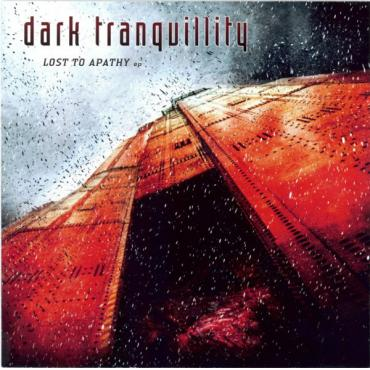 Lost To Apathy EP - Dark Tranquillity