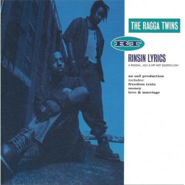 Rinsin Lyrics (A Reggae, Jazz & Hip Hop Soundclash) - The Ragga Twins