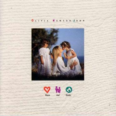 Warm And Tender - Olivia Newton-John