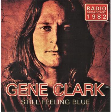 Still Feeling Blue - Gene Clark