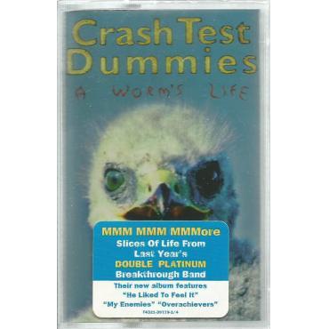 A Worm's Life - Crash Test Dummies