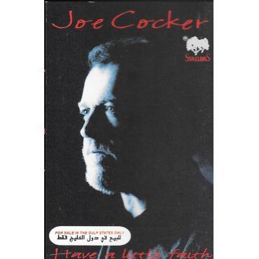 Have A Little Faith - Joe Cocker