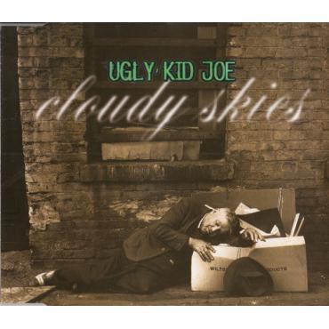 Cloudy Skies - Ugly Kid Joe