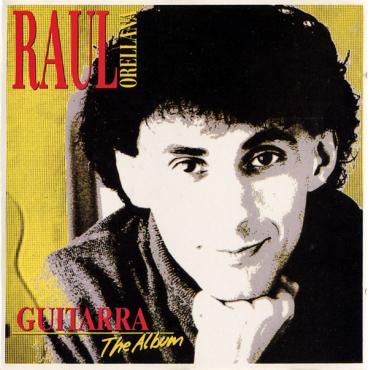 Guitarra - The Album - Raúl Orellana