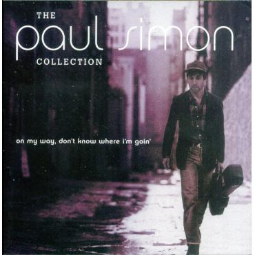 The Paul Simon Collection (On My Way, Don't Know Where I'm Goin') - Paul Simon