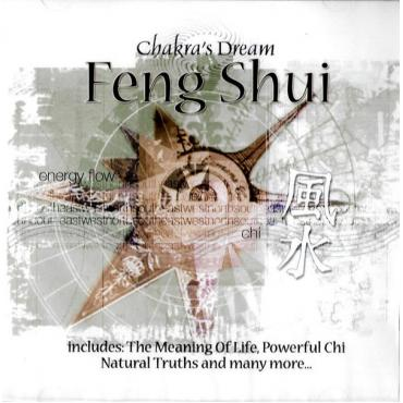 Feng Shui - Chakra's Dream