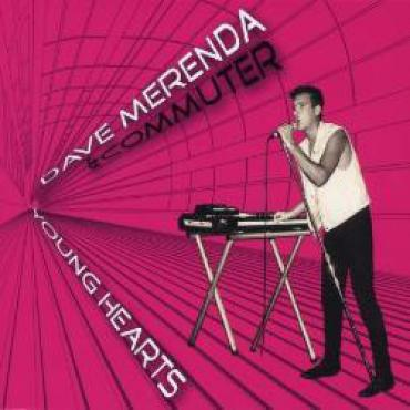Young Hearts - Dave Merenda