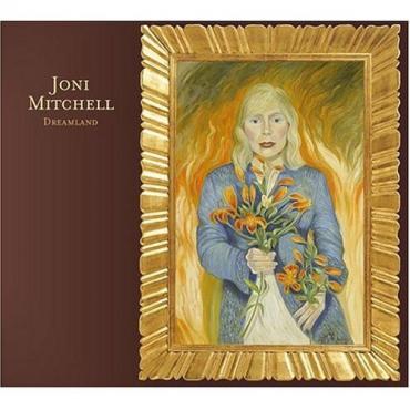 Dreamland - Joni Mitchell