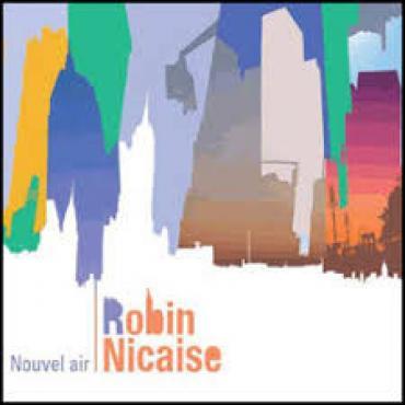 Nouvel Air - Robin Nicaise