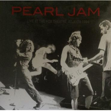 Live At The Fox Theatre, Atlanta 1994 - Pearl Jam