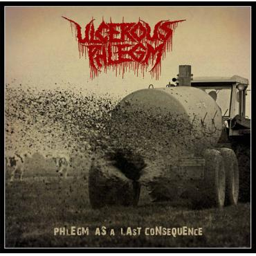 Phlegm As A Last Consequence - Ulcerous Phlegm