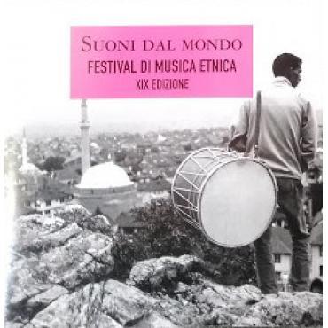 Suoni dal mondo. Festival di musica etnica XIX edizione - Various Production