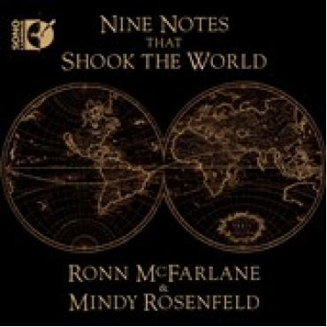 Nine Notes That Shook The World - Ronn McFarlane