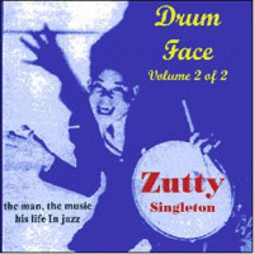 Drum Face Volume 2 Of 2 - Zutty Singleton