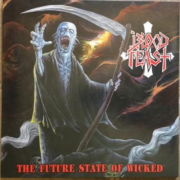 The Future State Of Wicked - Blood Feast