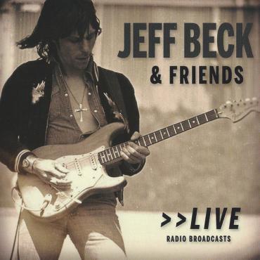 Jeff Beck & Friends - Jeff Beck