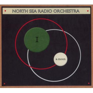 I A Moon - North Sea Radio Orchestra