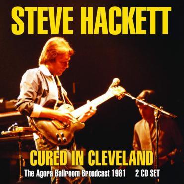 Cured In Cleveland - Steve Hackett