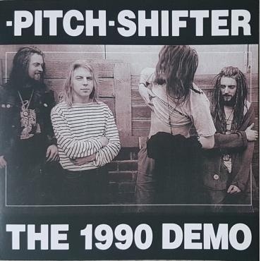 The 1990 Demo - Pitchshifter