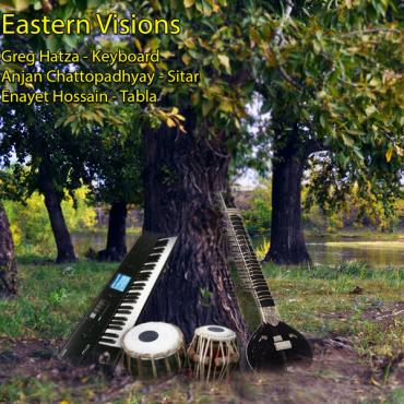 Melodic Intersect: Eastern Visions - Enayet Hossain
