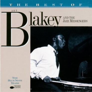 The Best Of Art Blakey And The Jazz Messengers - Art Blakey & The Jazz Messengers