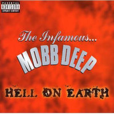 Hell On Earth - Mobb Deep