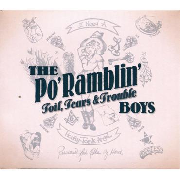 Toil, Tears & Trouble - The Po' Ramblin' Boys