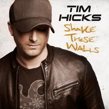 Shake These Walls - Tim Hicks