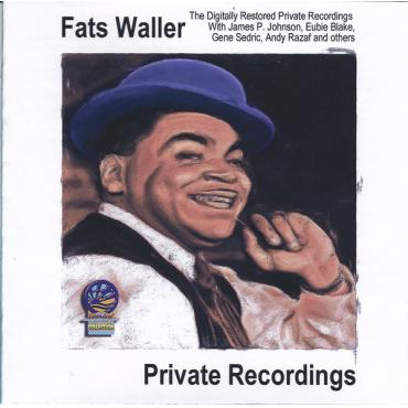 Private Recordings - Fats Waller