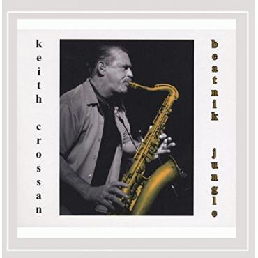 Beatnik jungle  - Keith Crossan