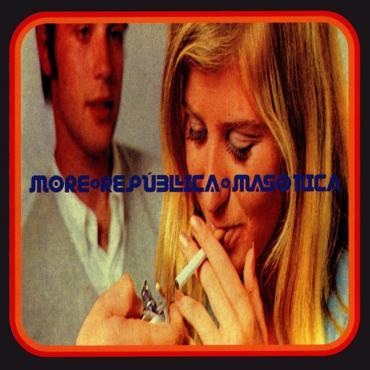 Chemical Love Songs - More República Masónica