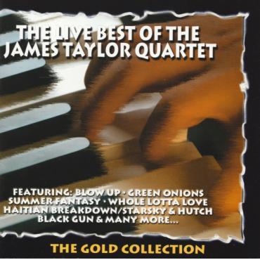 The Live Best Of James Taylor Quartet - The James Taylor Quartet
