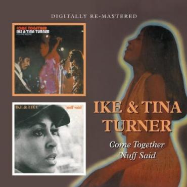 Come Together / 'Nuff Said - Ike & Tina Turner