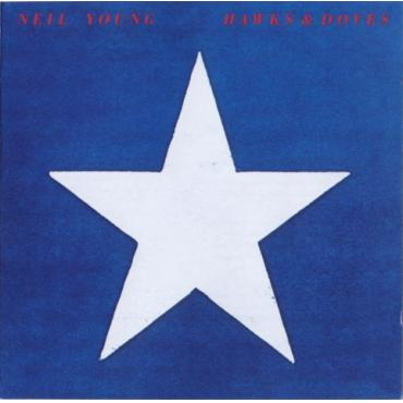 Hawks & Doves - Neil Young