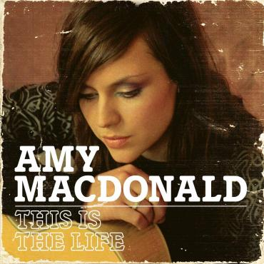 This Is The Life - Amy MacDonald