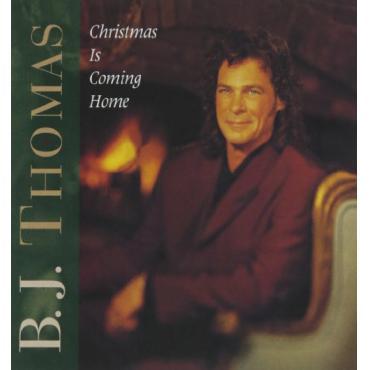 Christmas Is Coming Home - B.J. Thomas
