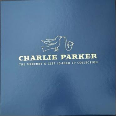 The Mercury & Clef 10-Inch LP Collection - Charlie Parker