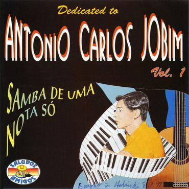 Dedicated To Antonio Carlos Jobim Vol. 1 (Samba De Uma Nota Só) - Various Production