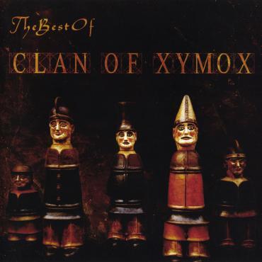 The Best Of - Clan Of Xymox