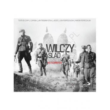 Wilczy Ślad - Piosenki Niezłomnych - Various Production