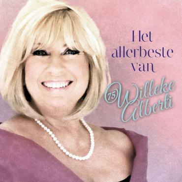 Het Allerbeste Van Willeke Alberti - Willeke Alberti